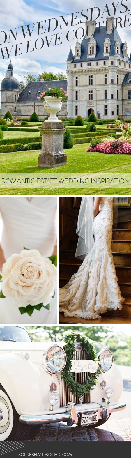 So Fresh and So Chic // Romantic Estate Wedding Inspiration